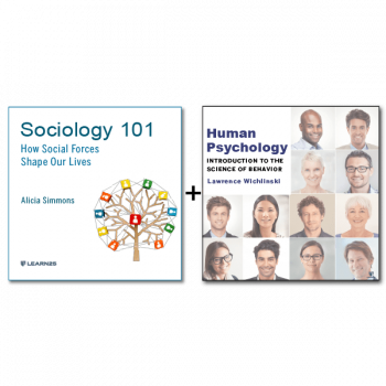 Audio Bundle: Sociology 101: How Social Forces Shape Our Lives + The Science of Behavior: Understanding Human Psychology