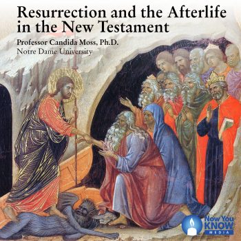 Resurrection and the Afterlife in the New Testament