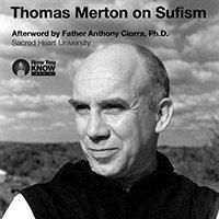 Thomas Merton on Sufism -0