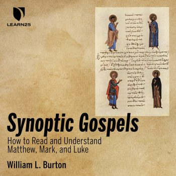 Synoptic Gospels: How to Read and Understand Matthew, Mark, and Luke