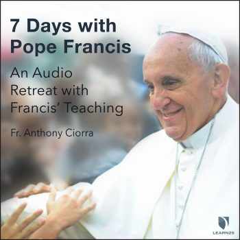 A Retreat with Pope Francis