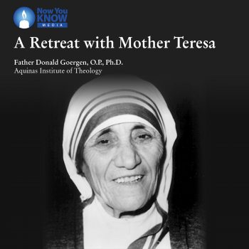 A Retreat with Mother Teresa