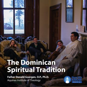 The Dominican Spiritual Tradition