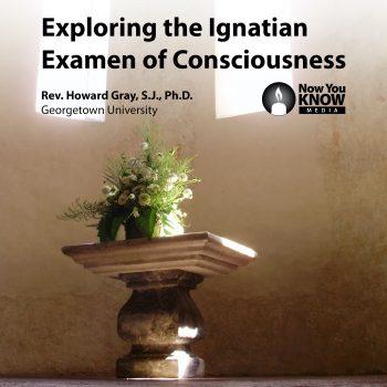 Exploring the Ignatian Examen of Consciousness