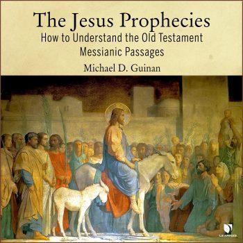 The Messianic Prophecies of Jesus