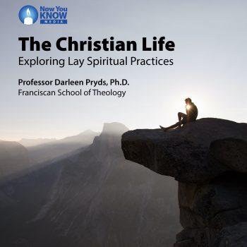 The Christian Life: Exploring Lay Spiritual Practices