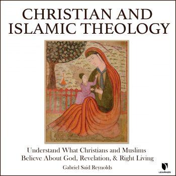 Christian and Islamic Theology