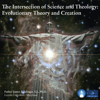 The Intersection of Science and Theology: Evolutionary Theory and Creation