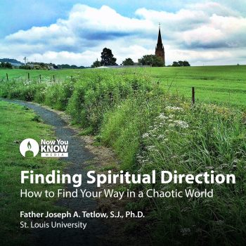 Finding Spiritual Direction: How to Find Your Way in a Chaotic World