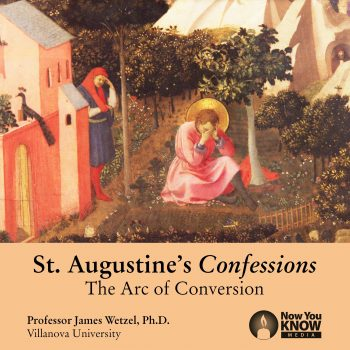 St. AugustineÕs Confessions: The Arc of Conversion