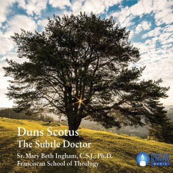 Duns Scotus: The Subtle Doctor
