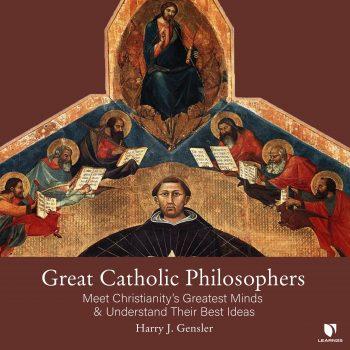 Great Catholic Philosophers