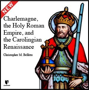 Charlemagne, the Holy Roman Empire, and the Carolingian Renaissance