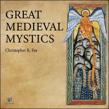 Great Medieval Mystics