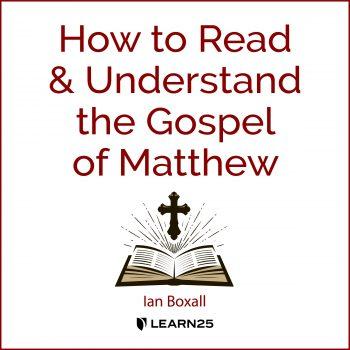 How to Read and Understand the Gospel of Matthew