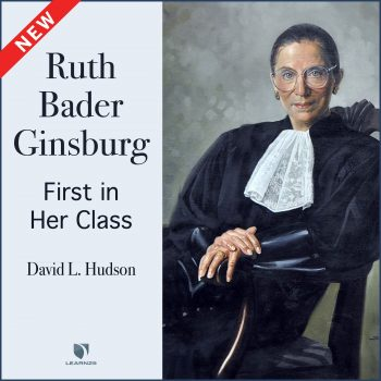 Justice Ruth Bader Ginsburg: First in Her Class