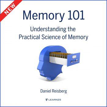 Memory 101: Understanding the Practical Science of Memory