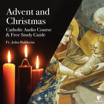 Advent and Christmas: Catholic Audio Course & Free Study Guide
