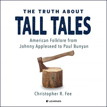 The Truth about Tall Tales