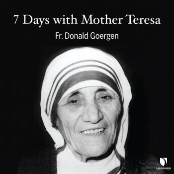 7 Days with Mother Teresa