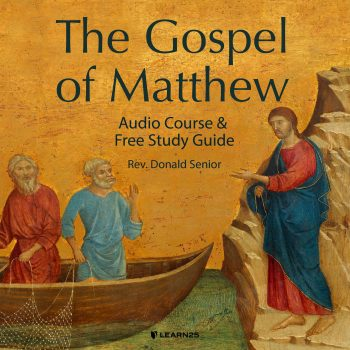 The Gospel of Matthew: Audio Course & Free Study Guide